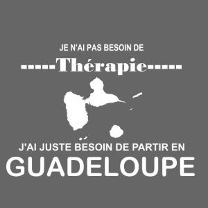 NUL BESOIN DE THERAPIE JUSTE DE LA GUADELOUPE