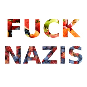 Fuck Nazis with Fruits
