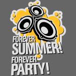 Für immer Sommer, für immer Party!