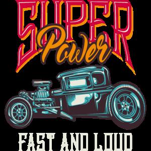 super Power Hot Rod schnell und laut
