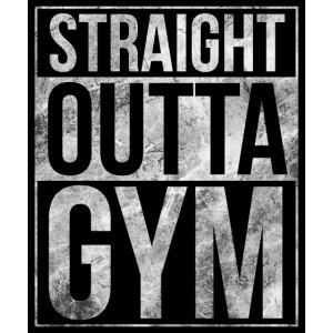 Fitness design - Straight Outta Gym