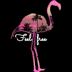 Feel free Flamingo T-Shirt geschenk