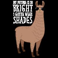 My Future Is So Bright - Cool Alpaca Design