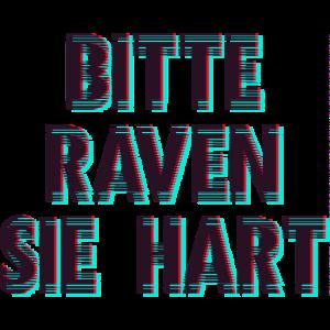 Bitte Raven Party Rave Disco Fete Spaß