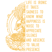 Life Is Ironic Buddha Quote