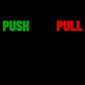 Push and pull - öffnen Türen, Brüste auch ;-)