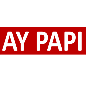 AY PAPI