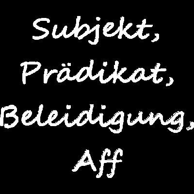 Subjekt Praedikat Beleidigung Aff -  - Schimpfwort,Bier,Coburg,feiern,Saufen,Neustadt bei Coburg,Party,Dialekt,Aff,Neustadt
