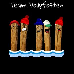 Vollpfosten , Team Vollpfosten