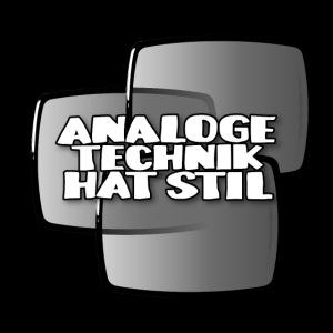 Analog technology has style