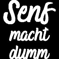 Ketchup SENF: Senf macht dumm