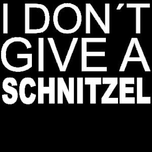 I dont give a Schnitzel - perfekte Geschenk