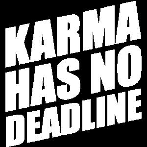 Karma has no Deadline Geschenkidee