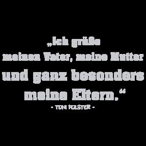 Toni Polster Zitat - Familie - Vater - Mutter