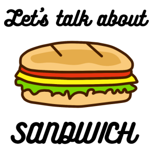 Talk about Sandwich schwarz