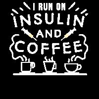 Lustiger Diabetiker - I run on Insulin and Coffee