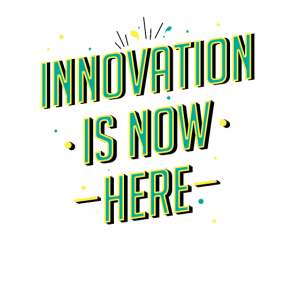 Innovation is now here!