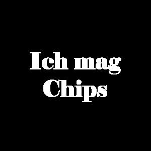 Ich mag Chips