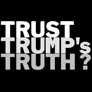 Trust Trump's Truth?