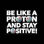 Be like a Proton