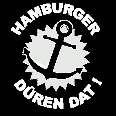 Hamburger düren dat ! - Hamburger düren dat ! - dürfen,norden,das,norddeutschland,dat,düren,anker,hanse,Hamburger