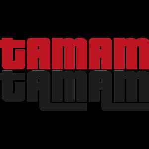 Tamam Tamam - Limitierte Edition