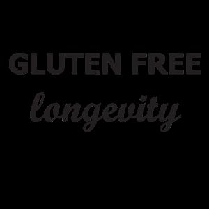 GLUTEN FREE longevity