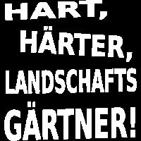 Landschaftsgärtner - Nur die Harten in den Garten