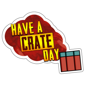 Have a crate day