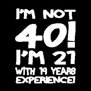 Ich bin nicht vierzig