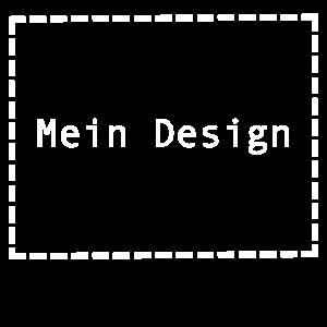 Mein Design - lustig