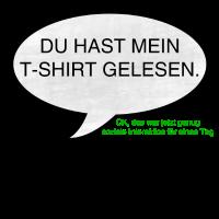 T Shirt gelesen / Soziale Kommunikation