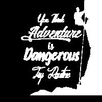 Sie denken, dass Abenteuer gefährlich ist, versuchen Sie Routine mou