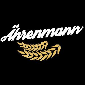 Ährenmann - Ähre wem Ehre gebührt