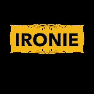 ironieschild ironie