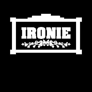 ironie schild