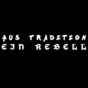 Aus Tradition ein Rebell (w)