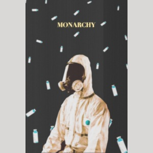 Monarchy | Poster