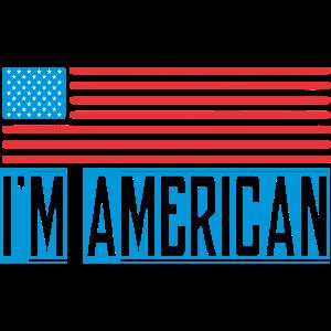 Ich bin Amerikaner Vereinigte Staaten USA