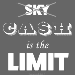 Cash is the limit