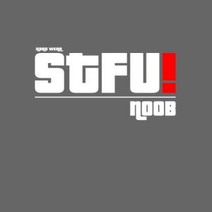 S.T.F.U.!
