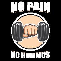Kein Schmerz kein Hummus Gewichthebengeschenk