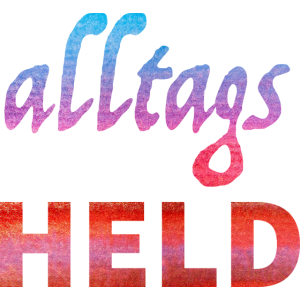 Alltags Held