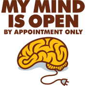 I am an open person. But by appointment only!