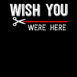 Wünschte Du Wärst Hier Spruch Geschenkidee