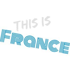 Das ist Frankreich