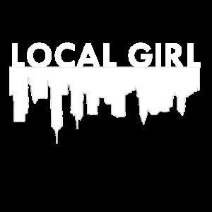 Local Girl / Stadt / Geschenk