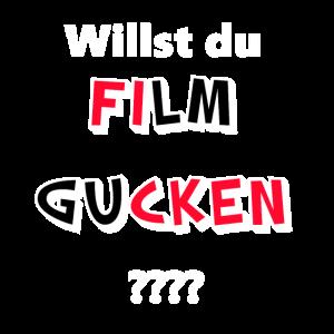 Willst du Film gucken??