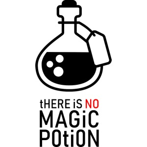 there is no magic potion