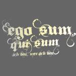 ego_sum_qui_sum__ich_bin_wer_ich_bin